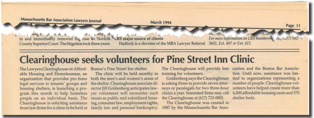 In 1994, the Lawyers Clearinghouse added a new program to bring direct legal services to homeless individuals.